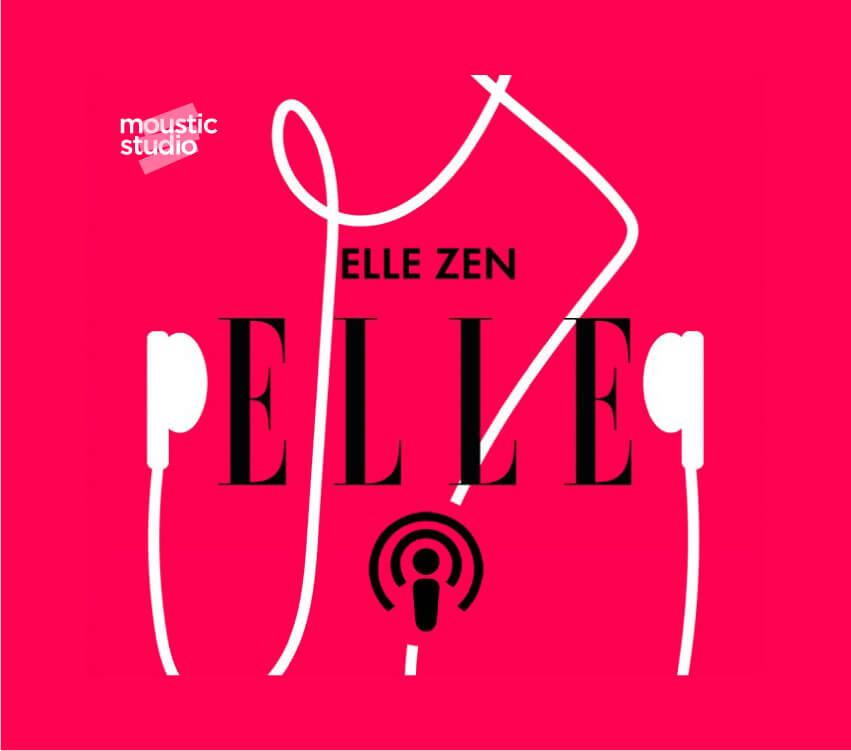 Elle Zen - Les podcasts